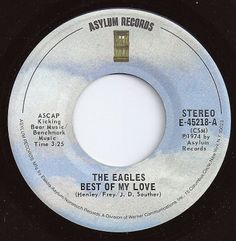 Best Of My Love / Eagles / on Billboard 1975 Z Music, 1970s Music, Music Songs, Good Music, 45 Records, Vinyl Records, Sweet Memories, Childhood Memories, 70s Rock And Roll