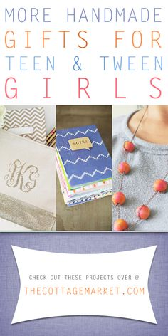 More Handmade Gifts for Teen and Tween Girls - The Cottage Market