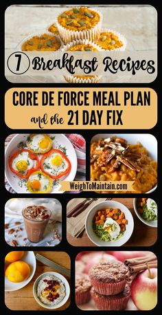 7 delicious and healthy breakfast recipes for Beachbody's new Core de Force workout program.  These yummy morning recipes also work for the 21 Day Fix and other Beachbody programs.