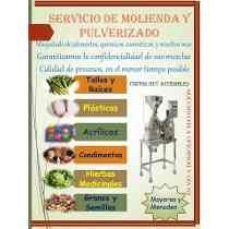 Molienda De Productos, Alimentos, Químicos $10.00 Pesos Kilo