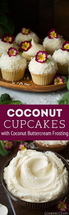 Coconut Cupcakes with Coconut Buttercream Frosting - Cooking Classy