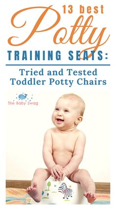 13 Best Potty Training Seats: Tried and Tested Toddler Potty Chairs - The Baby Swag Best Potty Training Seat, Toilet Training, Toddler Potty, Baby Potty, Baby Hacks, Mom Hacks, Newborn Baby Tips, Potty Chair, Baby First Foods