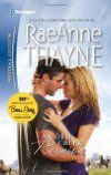 A Cold Creek Reunion (2012)  Author: RaeAnne Thayne  Series: #10 in Cowboys of Cold Creek  Published:March 20, 2012