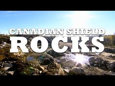 The Canadian Shield - YouTube School Grades, Grade 3, Upper Elementary, Geology, Social Studies, Ontario, School Stuff, Classroom Ideas, Literacy