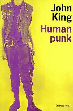 Human Punk - John King