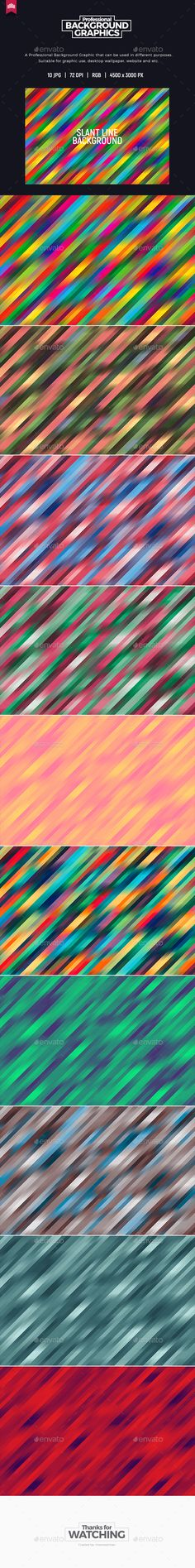 SLANT LINES BACKGROUNDSPECIFICATION:10 Jpeg Backgrounds 4500x3000 pixels R.G.B. color Have a question or a suggestion? Feel free t