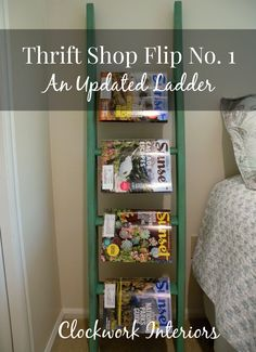Clockworkinteriors.com Thrift Shop Flip No. 1 – An Updated Ladder - garage sale bunk bed ladder into magazine rack, book shelf, night stand