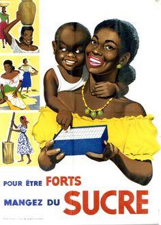 Dupuy - Mangez du sucre - African vintage poster urging you to eat sugar for strength (not recommended btw)
