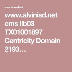 www.alvinisd.net cms lib03 TX01001897 Centricity Domain 2193…