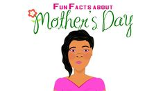 Fun Facts about Mother's Day for Kids (Educational Videos for Students) #Mothersday #edchat www.fresbergcartoon.com