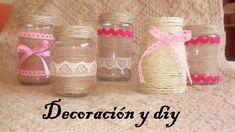 DIY cómo decorar tarros de cristal ( eventos y decoración )