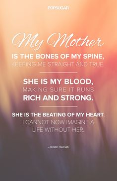 Love & Sex | 5 Pinnable Quotes About Mom For Mother's Day | POPSUGAR Love & Sex