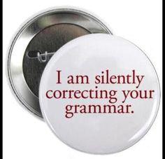 Silently correcting your grammar