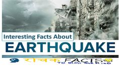 Interesting Facts about Earthquake