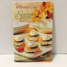 Pampered Chef Seasons Best Recipe Collection Spring Summer 2003 Cookbook