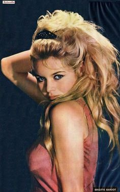 Brigitte. So Bardot.