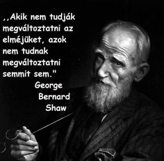 George Bernard Shaw, Daily Wisdom, Star Quotes, Life Learning, Positive Thoughts, Picture Quotes, Einstein, Quotations, Life Quotes