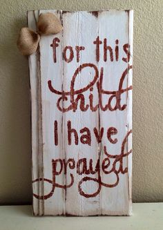 For this child I have prayed Rustic nursery by CopperCoilInteriors, $35.00