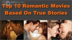 Top 10 #Romantic #Movies Based On #True #Stories. Get 2018 exclusive #news #entertainment, #movies, #music #Hollywood updates at one place.