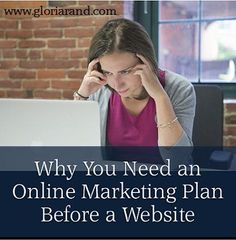 Why You Need an Online Marketing Plan Before a Website