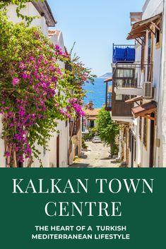Kalkan Town Centre and a Mediterranean Lifestyle Travel Sights, Places To Travel, Travel Pictures, Travel Photos, Travel Ideas, Luxury Mansions For Sale, Kalkan Turkey, Turkey Holidays, Istanbul Travel