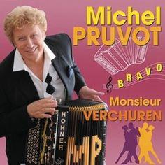 Bravo Monsieur Verchuren de Michel Pruvot