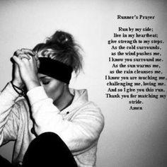 Runners prayer - fantastic words.