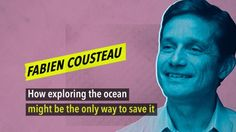 The 21st Century poses no shortage of threats to Earth's oceans – all man-made: pollution, climate change, overfishing. Fabien Cousteau explains his solution to this grand challenge.