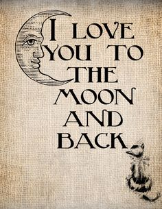 Antique Love Child Moon Quote Script Handwriting Illustration  Digital Download for Papercrafts, Transfer, Pillows, etc No 1357