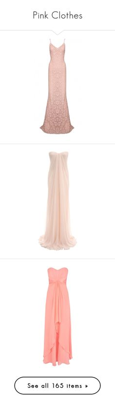 """Pink Clothes"" by carlou863 on Polyvore featuring dresses, gowns, long dresses, maxi dresses, lace dress, long pink dress, lace evening gowns, pink lace dress, vestidos et pink"