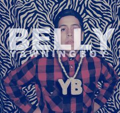 ➤ Y A W N I N G B O Y || Belly