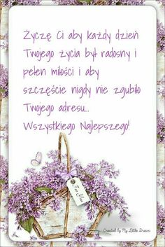 In day - Życzenie - Happy Birthday Photos, Happy Birthday Flower, Birthday Quotes, Birthday Wishes, Birthday Cards, Spiritual Thoughts, Diy Presents, Happy B Day, Diy Cards