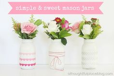 Mason Jars {Simple and Sweet}