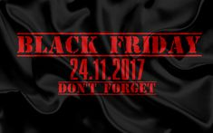 Download wallpapers Black Friday, November 24, 2017, black silk texture, 4k, concepts, reminders