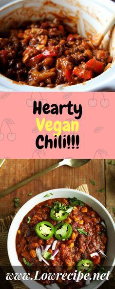 Hearty Vegan Chili!!! - Low Recipe
