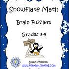 FREEBIE!  Snowflake Math Brain Bogglers is a fun little set of 3 snowflake themed worksheets featuring mind boggling math problems for students in ...