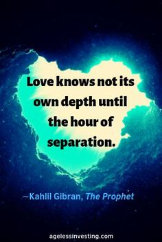 "A picture of a heart shaped underwater rock formation, headline quote, ""Love knows not its own depth until the hour of separation."" by Kahlil Gibran Kahlil Gibran Quotes Love, Rumi Love Quotes, Valentine's Day Quotes, Love Quotes For Him, Romantic Quotes, Crush Quotes, Book Quotes, Quote Of The Day, Positive Quotes"