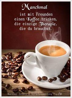 Die 506 Besten Bilder Zu Kaffeegrüße Guten Morgen Guten