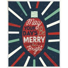 East Urban Home 'Festive Holiday Light Bulb Merry and Bright' Textual Art Format: Wrapped Canvas, Matte Colour: No Matte, Size: H x W Noel Christmas, Christmas Quotes, Christmas Design, Christmas And New Year, All Things Christmas, Vintage Christmas, Christmas Crafts, Christmas Poster, Illustration Noel
