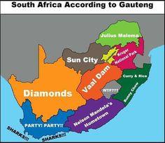 South Africa according to Gauteng - Enjoy the Shit…