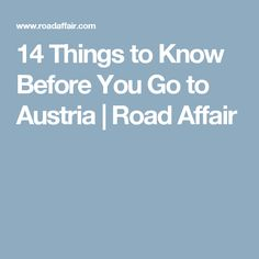 14 Things to Know Before You Go to Austria | Road Affair