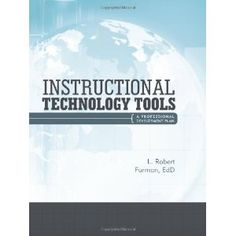 Instructional Technology Tools A Professional Development Plan