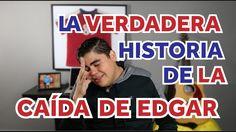 LA VERDADERA HISTORIA SOBRE LA CAÍDA DE EDGAR (mi caída) Qué onda raza! Aquí les dejo mi primer vídeo! (bueno segundo.....) jajajaja te gustó? DALE LIKE!! quieres ver más vídeos? SUSCRÍBETE!! ----REDES SOCIALES--- Snapchat soyedgar83 Instagram http://ift.tt/2nppDKe Facebook http://ift.tt/2nUOmtZ Twitter https://www.twitter.com/soyedgar83 Nos vemos el próximo jueves! Sobres! - Edgar