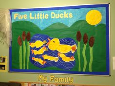 Five little ducks board I made at the nursery I worked at.