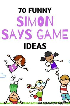 Simon Says is a fun game children love to play. Here are 70 Simon Says game ideas and commands for preschool children that are funny and also educational. health activities health care health ideas health tips healthy meals Kindergarten Games, Preschool Learning, Preschool Activities, Preschool Gymnastics, Family Activities, Fun Learning Games, Educational Games For Kids, Educational Software, Educational Leadership