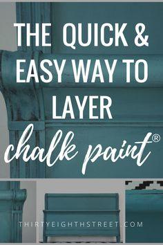 Layering Chalk Paint®