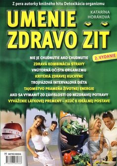 Martinus.sk > Knihy: Umenie zdravo žiť (Katarína Horáková)