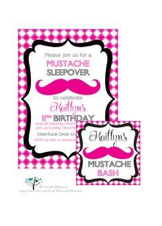 For Abby!!!!~ A blast~Mustache Sleepover Birthday Bash Printable Party Invitation/ Favor Tags.
