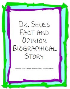 Dr. Seuss Fact & Opinion Biographical Story -- Grades 3-5 --- $ {Last minute PRINT & GO!}