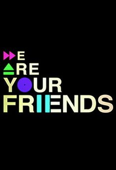 we are your friends - zac efron